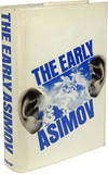 image of THE EARLY ASIMOV OR, ELEVEN YEARS OF TRYING