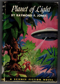 Planet of Light; A Science Fiction Novel
