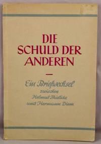 image of Die Schuld der Anderen; Ein Briefwechsel.