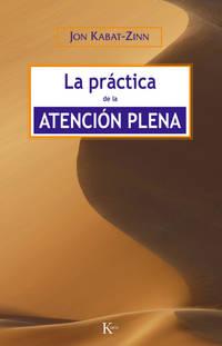 La práctica de la atención plena