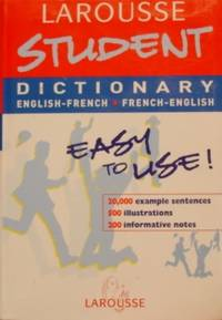 Larousse Student Dictionary: French-English / English-French (Larousse  School Dictionary) (French Edition)