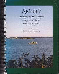 image of Sylvia's Recipes for ALL Cooks: Many Maine Dishes From Maine Folks - SIGNED