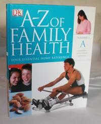A-Z Of Family Health : Volume 1 Abdomen To Anaesthesia, Epidural