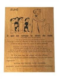 Jeune à qui on refuse le droit de vote by [Paris 1968] - 1968 - from Archives Fine Books  (SKU: 534)