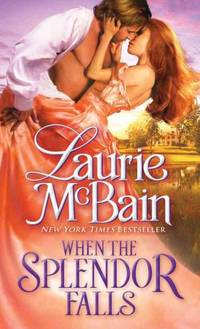 When the Splendor Falls (Paperback) by  Laurie McBain - Paperback - from 9132589 CANADA INC and Biblio.com