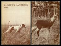HUNTER'S HANDBOOK: Part One: A Complementary Text to the Prescribed Hunter Safety Training Course in Ontatio; Part Two: A Reference Manual fo Students Completing the Prescribed Hunter Safety Training Course in Ontario