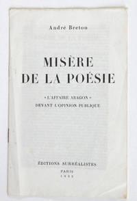 """Misère de la poésie. """"L'Affaire Aragon"""" devant l'opinion publique."""