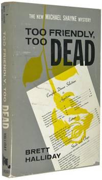Too Friendly, Too Dead: Michael Shayne Mystery