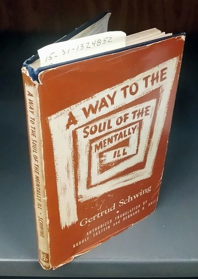 New York: International Universities Press, 1954. Hardcover. Octavo; G/G; Hardcover with DJ; DJ spin...