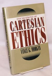 image of Foundations of Cartesian ethics