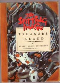 The Spitting Image - Treasure Island by Stefenson, Robert Louis; Illustrations by Luck, Peter  and  Flaw, Roger; Photos by John Lawrence-Jones ; Intro by Alanna Knight - 1986