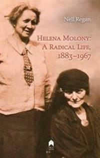 Helena Molony: A Radical Life, 1883–1967