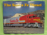 Santa Fe Diesel  Volume Two  1960 - 1995