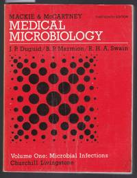 image of Mackie and McCartney Medical Microbiology - A Guide to the Laboratory Diagnosis and Control of Infection - Volume 1 : Microbial Infections