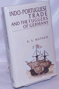 image of Indo-Portuguese Trade and the Fuggers of German