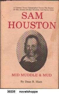Sam Houston  Mid Muddle and Mud