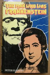 The man Who Was Frankenstein