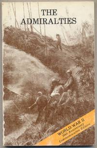 The Admiralties: Operations of the 1st Cavalry Division, 29 February - 18 May 1944