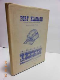 Old Fort Klamath  An Oregon Frontier Post, 1863-1890 by Buena Cobb Stone