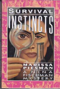 Survival Instincts : A Nina Fischman Mystery