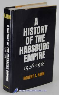 A History of the Habsburg Empire 1526 - 1918 (Second Printing, with  Corrections)