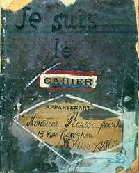 image of Je suis le cahier: The sketchbooks of Picasso