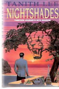 Nightshades:  Thirteen Journeys Into Shadow ---by Tanith Lee  ( Night Shades )( Mermaid; After...