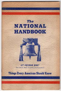 The National Handbook: Things Every American Should Know