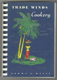 Trade Winds Cookery. Tropical Recipes for all America
