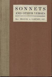 SONNETS AND OTHER VERSES by  Rev. Francis A GAFFNEY - Signed First Edition - 1916 - from Antic Hay Books (SKU: 56702)