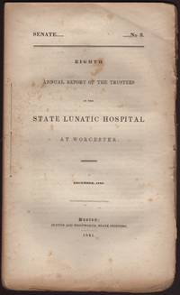 image of EIGHTH ANNUAL REPORT OF THE TRUSTEES OF THE STATE LUNATIC HOSPITAL AT WORCESTER. December, 1840. Senate No. 3