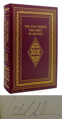image of THE FIVE PEOPLE YOU MEET IN HEAVEN Signed Easton Press