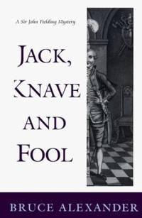 Jack  Knave and Fool : A Sir John Fielding Mystery