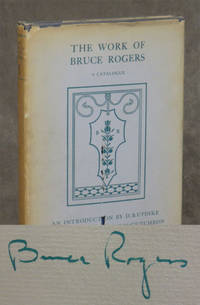 The Work of Bruce Rogers; Jack Of All Trades: Master Of One; A Catalogue of an Exhibition...