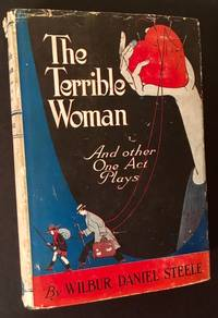 The Terrible Woman and Other One Act Plays