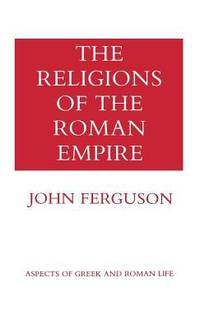 image of The Religions of the Roman Empire