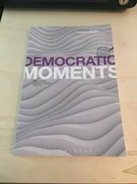 image of Democratic Moments: Reading Democratic Texts