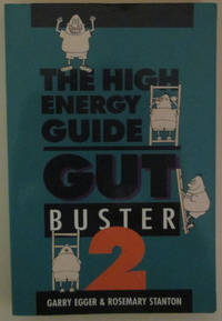 Gut Buster 2: The High Energy Guide