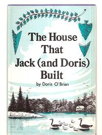 image of THE HOUSE THAT JACK (AND DORIS) BUILT