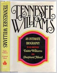 image of Tennessee Williams: An Intimate Biography