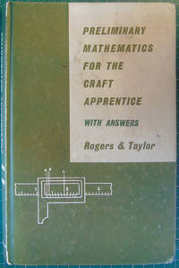 Preliminary Mathematics for the Craft Apprentice with Answers