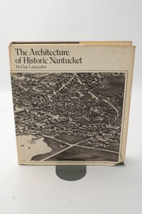 image of The Architecture of Historic Nantucket.