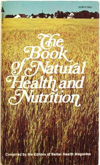 The Book of Natural Health and Nutrition