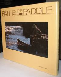 Path of the Paddle:  An Illustrated Guide to the Art of Canoeing