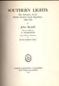Southern Lights | The Narrative of the British Graham Land Expedition 1934-1937