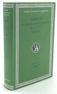 Anabasis of Alexander, Books V-VII; Indica - Loeb Classical Library