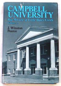 Campbell University: Big Miracle at Little Buies Creek - Volume 2