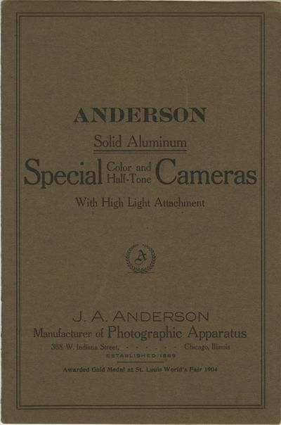 Chicago: J.A. Anderson, Manufacturer of Photographic Apparatus, 1915. 8vo., 8 pp., illustrations. La...