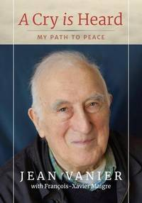 A Cry Is Heard: My path to peace
