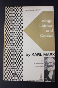 Wage-Labour and Capital by Karl Marx - Paperback - 1971 - from Encore Books & Records and Biblio.com